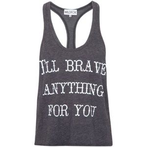 Wild fox I'll brave anything for you tank